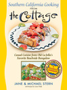Southern California Cooking from the Cottage (eBook): Casual Cuisine from Old La Jolla's Favorite Beachside Bungalow