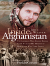 Inside Afghanistan (eBook): The American Who Stayed Behind after 9/11 and Mission of Mercy to a War-Torn People