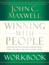 Winning with People Workbook (eBook): Discover the People Principles that Work for You Every Time