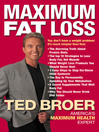 Maximum Fat Loss (eBook): You Don't Have a Weight Problem! It's Much Simpler Than That.