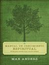 Manual de crecimiento espiritual (eBook): 30 días para entender lo que creen los cristianos