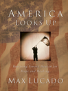 America Looks Up (eBook): Reaching Toward Heaven for Hope and Healing
