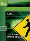 Life (eBook): How to Get There From Here