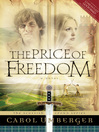 The Price of Freedom (eBook): The Scottish Crown Series, Book 3