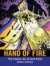 Hand of Fire (eBook): The Comics Art of Jack Kirby