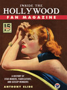 Inside the Hollywood Fan Magazine (eBook): A History of Star Makers, Fabricators, and Gossip Mongers