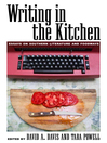 Writing in the Kitchen (eBook): Essays on Southern Literature and Foodways