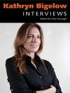 Kathryn Bigelow (eBook): Interviews