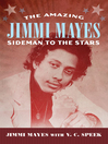 The Amazing Jimmi Mayes (eBook): Sideman to the Stars