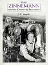 Fred Zinnemann and the Cinema of Resistance (eBook)