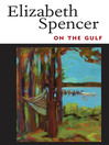 On the Gulf (eBook)