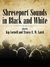 Shreveport Sounds in Black and White (eBook)