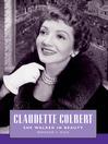 Claudette Colbert (eBook): She Walked in Beauty