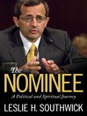 The Nominee (eBook): A Political and Spiritual Journey