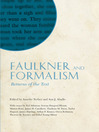 Faulkner and Formalism (eBook): Returns of the Text
