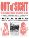 Out of Sight (eBook): The Rise of African American Popular Music, 1889-1895