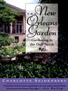 The New Orleans Garden (eBook): Gardening in the Gulf South