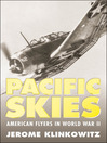Pacific Skies (eBook): American Flyers in World War II