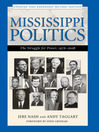 Mississippi Politics (eBook): The Struggle for Power, 1976-2008, Second Edition