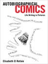 Autobiographical Comics (eBook): Life Writing in Pictures