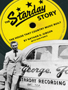 The Starday Story (eBook): The House That Country Music Built
