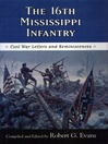 The Sixteenth Mississippi Infantry (eBook): Civil War Letters and Reminiscences