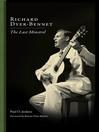 Richard Dyer-Bennet (eBook): The Last Minstrel