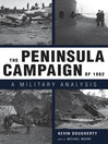 The Peninsula Campaign of 1862 (eBook): A Military Analysis