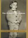 The Peddler's Grandson (eBook): Growing Up Jewish in Mississippi