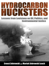 Hydrocarbon Hucksters (eBook): Lessons from Louisiana on Oil, Politics, and Environmental Justice