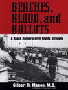 Beaches, Blood, and Ballots (eBook): A Black Doctor's Civil Rights Struggle