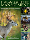 Fish and Wildlife Management (eBook): A Handbook for Mississippi Landowners