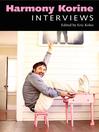 Harmony Korine (eBook): Interviews