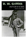 D. W. Griffith (eBook): Interviews