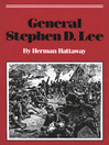 General Stephen D. Lee (eBook)
