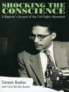 Shocking the Conscience (eBook): A Reporter's Account of the Civil Rights Movement