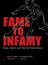 Fame to Infamy (eBook): Race, Sport, and the Fall from Grace