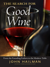 The Search for Good Wine (eBook): From the Founding Fathers to the Modern Table