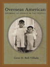 Overseas American (eBook): Growing Up Gringo in the Tropics