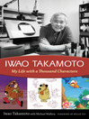 Iwao Takamoto My Life with a Thousand Characters by Iwao Takamoto eBook