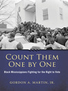 Count Them One by One (eBook): Black Mississippians Fighting for the Right to Vote