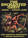 The Enchanted Quest of Dana and Ginger Lamb (eBook)