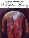 A Lifetime Burning (eBook)