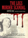 The Legs Murder Scandal (eBook)
