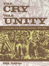 The Cry Was Unity (eBook): Communists and African Americans, 1917-1936
