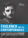 Faulkner and His Contemporaries (eBook)