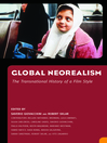 Global Neorealism (eBook): The Transnational History of a Film Style