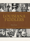 Louisiana Fiddlers (eBook)