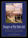 Strangers on Their Native Soil (eBook): Opposition to United States' Governance in Louisiana's Orleans Territory, 1803–1809