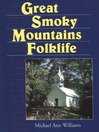 Great Smoky Mountains Folklife (eBook)